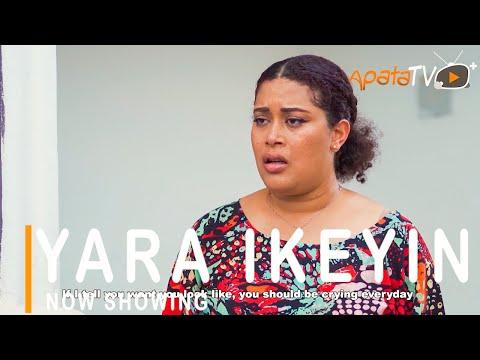 Yara Ikeyin Latest Yoruba Movie 2021 DOWNLOAD