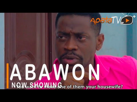 Abawon Latest Yoruba Movie 2021 DOWNLOAD