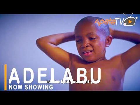 Adelabu Latest Yoruba Movie 2021 DOWNLOAD