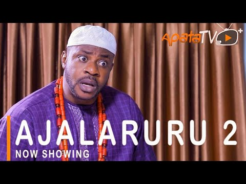 Ajalaruru Part 2 Latest Yoruba Movie 2021