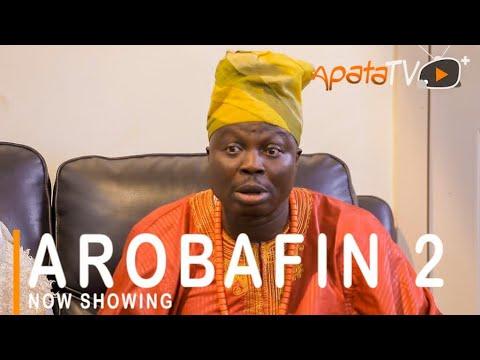Arobafin Part 2 Latest Yoruba Movie 2021