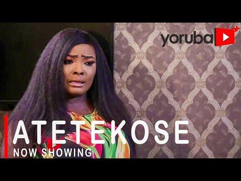 Atetekose Latest Yoruba Movie 2021 DOWNLOAD