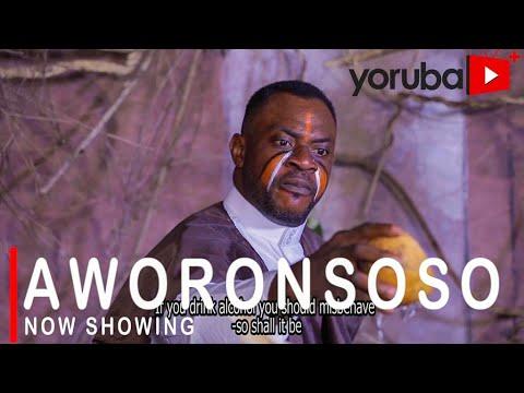 Aworonsoso Latest Yoruba Movie 2021 DOWNLOAD