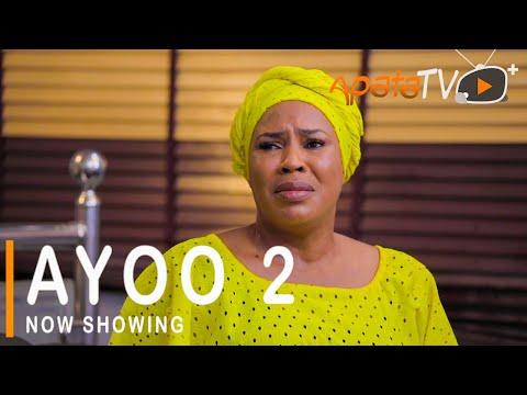Ayoo Part 2 Latest Yoruba Movie 2021 DOWNLOAD