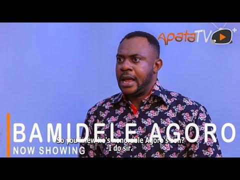 Bamidele Agoro Latest Yoruba Movie 2021 DOWNLOAD