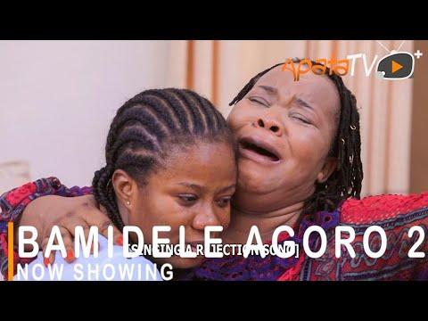 Bamidele Agoro Part 2 Latest Yoruba Movie 2021 DOWNLOAD