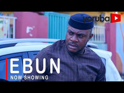 Ebun Latest Yoruba Movie 2021 DOWNLOAD