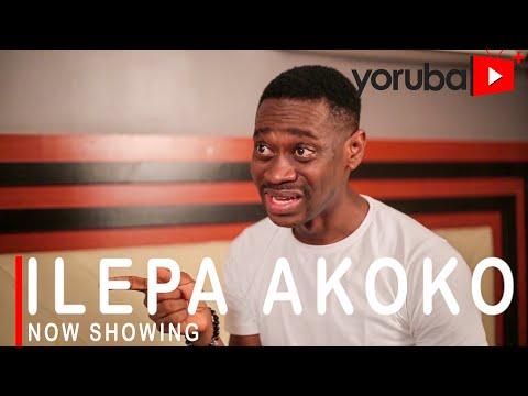 Ilepa Akoko Latest Yoruba Movie 2021 DOWNLOAD