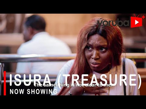 Isura (Treasure) - Latest Yoruba Movie 2021 DOWNLOAD