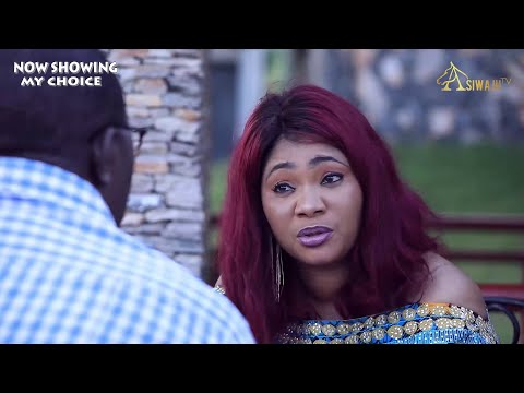 My Choice Latest Yoruba Movie 2021 DOWNLOAD
