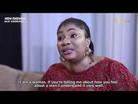 My Choice Part 2 Latest Yoruba Movie 2021