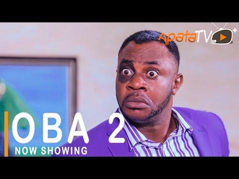 Oba Part 2 Latest Yoruba Movie 2021 DOWNLOAD