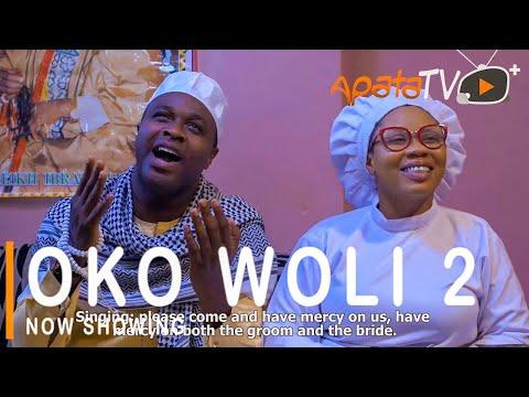 Oko Woli Part 2 Latest Yoruba Movie 2021