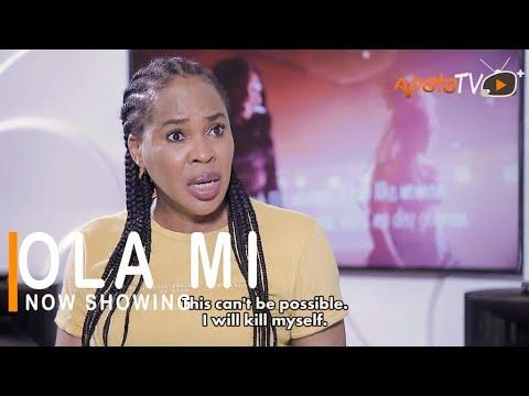 Ola Mi Latest Yoruba Movie 2021 DOWNLOAD