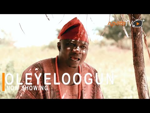 Oleyeloogun Latest Yoruba Movie 2021