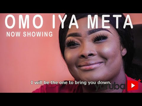 Omo Iya Meta Latest Yoruba Movie 2021