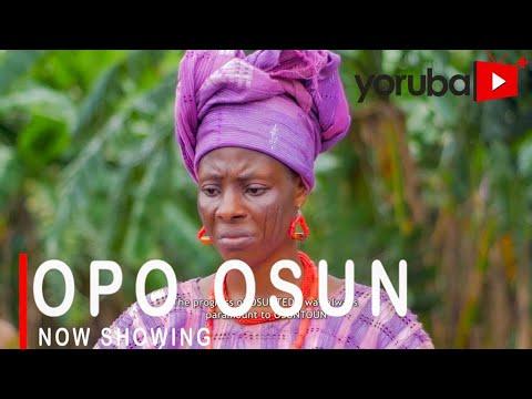 Opo Osun - Latest Yoruba Movie 2021 DOWNLOAD