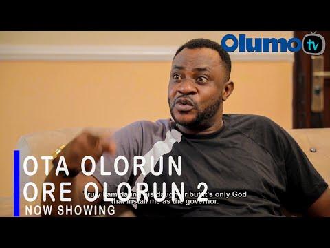 Ota Olorun Ore Olorun Part 2 Latest Yoruba Movie 2021 DOWNLOAD