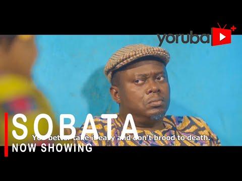 Sobata Latest Yoruba Movie 2021 DOWNLOAD