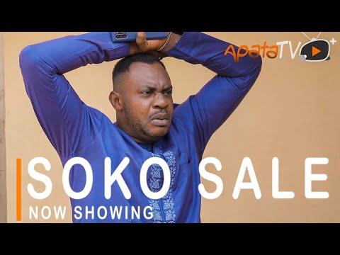 Soko Sale Latest Yoruba Movie 2021 DOWNLOAD