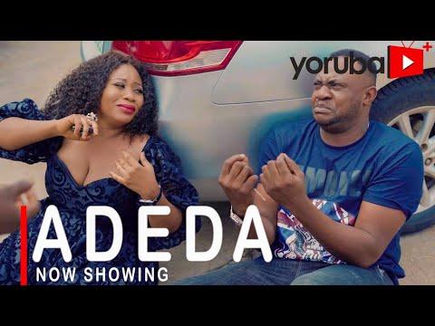 Adeda Latest Yoruba Movie 2021 Download