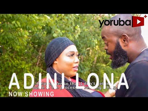 Adini Lona Latest Yoruba Movie 2021 DOWNLOAD
