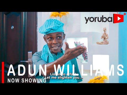 Adun Williams Latest Yoruba Movie 2021 DOWNLOAD