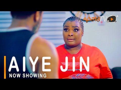 Aiye Jin Latest Yoruba Movie 2021 Download