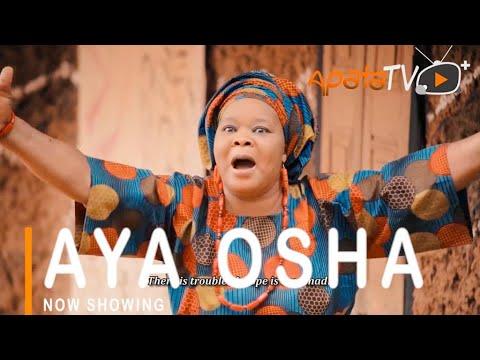 Aya Osha Latest Yoruba Movie 2021 Download