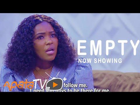 Empty Latest Yoruba Movie 2021 Download