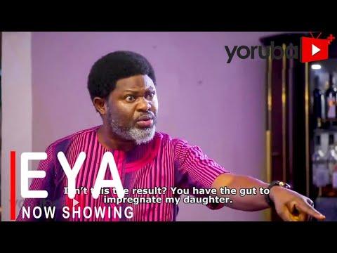 Eya Latest Yoruba Movie 2021