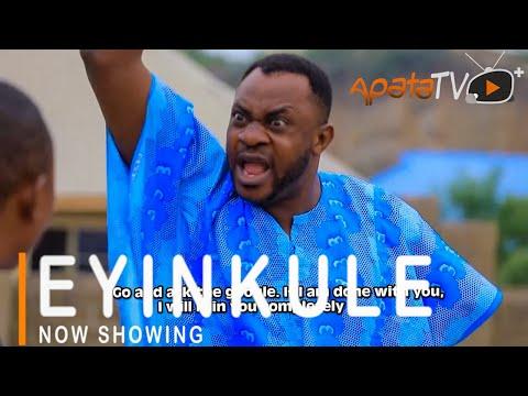 Eyinkule Latest Yoruba Movie 2021 Download