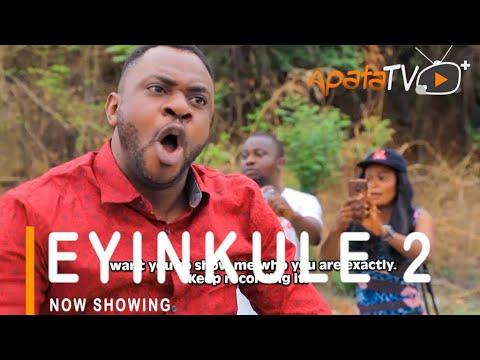 Eyinkule Part 2 Latest Yoruba Movie 2021