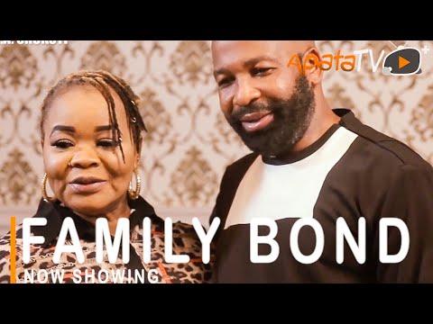 Family Bond Latest Yoruba Movie 2021 Download