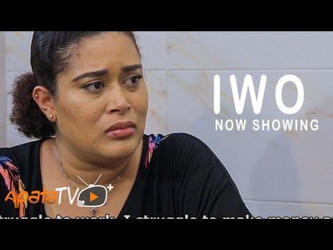 Iwo Latest Yoruba Movie 2021 Download