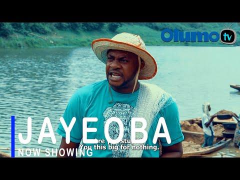 Jayeoba Latest Yoruba Movie 2021 Download