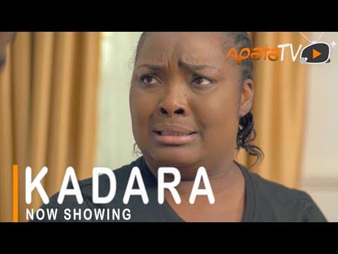 Kadara Latest Yoruba Movie 2021 Download