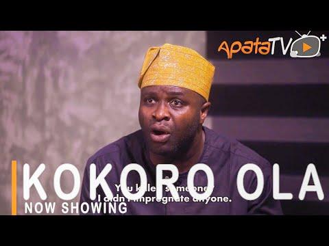 Kokoro Ola Latest Yoruba Movie 2021 DOWNLOAD