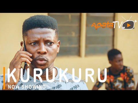 Kurukuru Latest Yoruba Movie 2021 DOWNLOAD
