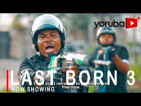 Last Born Part 3 Latest Yoruba Movie 2021 Download