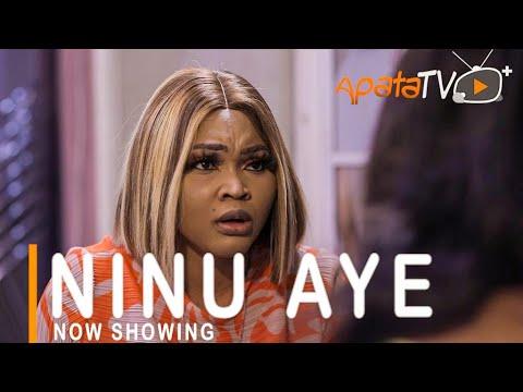 Ninu Aye Latest Yoruba Movie 2021 Download