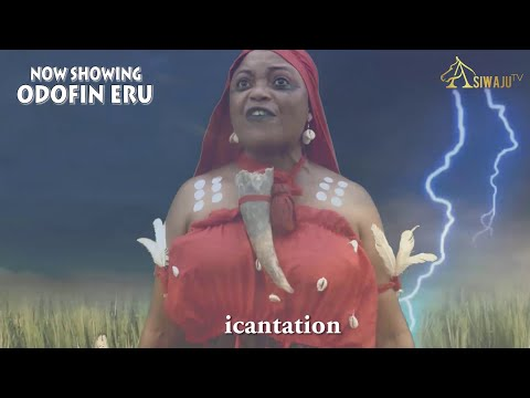 Odofin Eru Latest Yoruba Movie 2021 Download