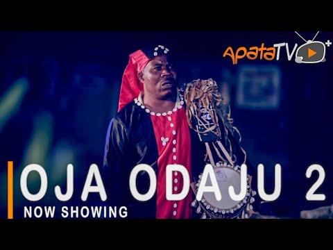 Oja Odaju Part 2 Latest Yoruba Movie 2021