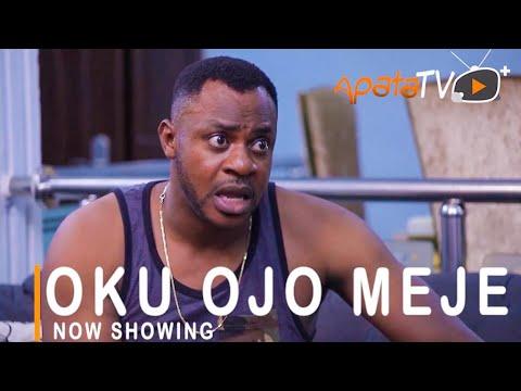 Oku Ojo Meje Latest Yoruba Movie 2021