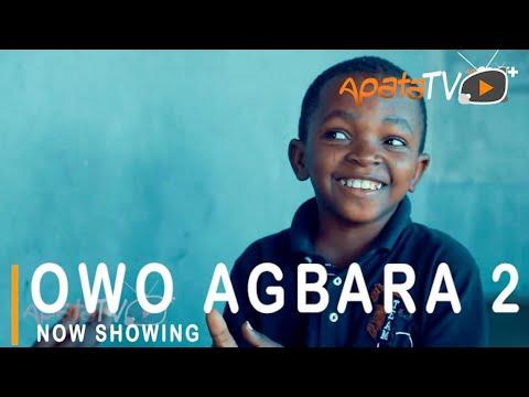 Owo Agbara Part 2 Latest Yoruba Movie 2021