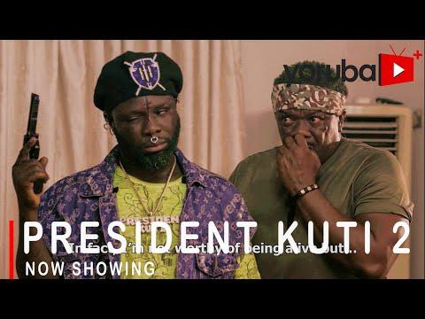 President Kuti Part 2 Latest Yoruba Movie 2021 DOWNLOAD