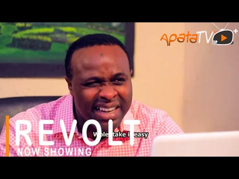 Revolt Latest Yoruba Movie 2021