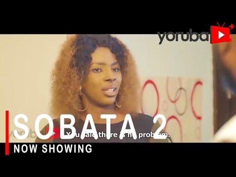Sobata Part 2 Latest Yoruba Movie 2021 Download