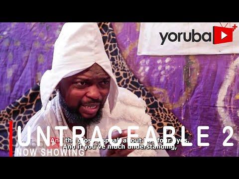 Untraceable Part 2 Latest Yoruba Movie 2021 Download