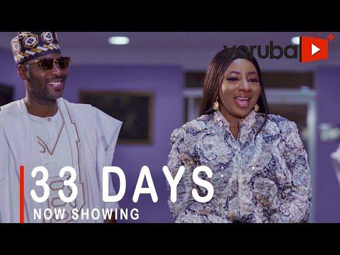 33 Days Latest Yoruba Movie 2021 Download